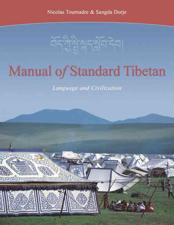 Manual of Standard Tibetan By Tournadre, Nicolas/ Rdo-Rje