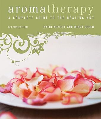 Aromatherapy By Keville, Kathi/ Green, Mindy